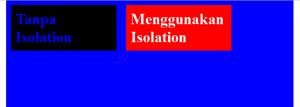 mengenal-property-isolation-pada-css3