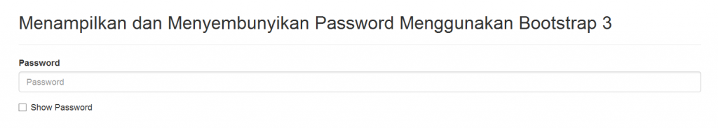 Cara Menampilkan dan Menyembunyikan Password Menggunakan Bootstrap 3