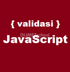 Cara Membuat Validasi Input Form Hanya Text Dengan JavaScript