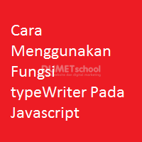 Cara Menggunakan Fungsi typeWriter Pada Javascript