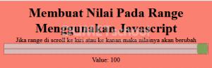 Membuat Nilai Pada Range Menggunakan Javascript