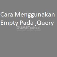 Cara Menggunakan Empty Pada jQuery