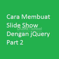 Cara Membuat Slide Show Dengan jQuery Part 2