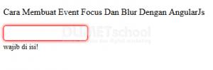 Cara Membuat Event Fokus Dan Blur Dengan AngularJs