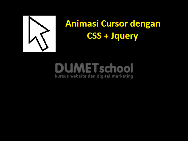 Cara Membuat Animasi Cursor Dengan CSS dan JQuery