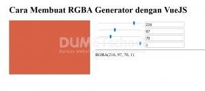 cara membuat RGBA Generator dengan VueJS