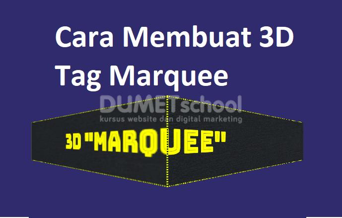 Membuat 3D Tag Marquee