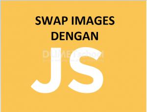 Cara membuat swap images dengan javascript