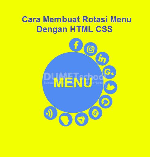 Cara Membuat Rotasi Menu Dengan HTML CSS