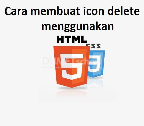 Cara Membuat Icon Delete Menggunakan HTML dan CSS