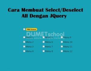 Membuat Select Deselect All Dengan JQuery