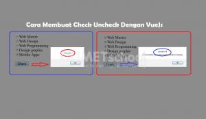 Membuat Check Uncheck dengan VueJs