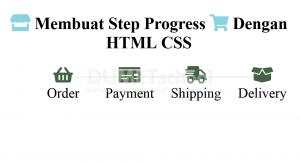 Membuat Step Progress Dengan HTML CSS