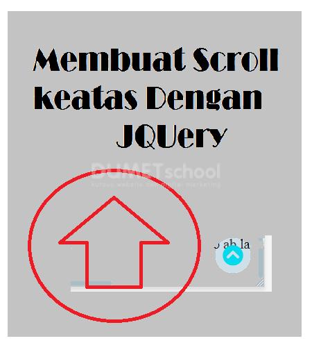 Cara Membuat Button Scroll Keatas Dengan JQuery