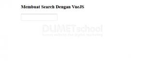 Membuat Search Dengan VueJS