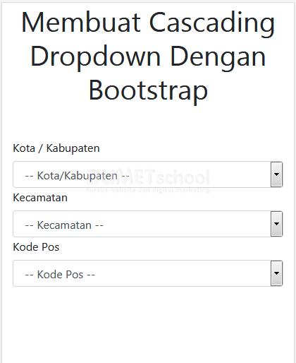 Membuat Cascading Dropdown Dengan Bootstrap