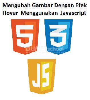 Cara Mengubah Gambar Dengan Efek Hover Menggunakan Javascript
