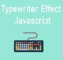 Membuat Typewriter Effect Menggunakan Javascript