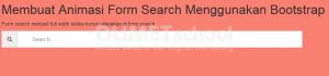 Membuat Animasi Form Search Menggunakan Bootstrap