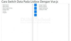 1-Cara Switch Data Pada Listbox Dengan Vue.js