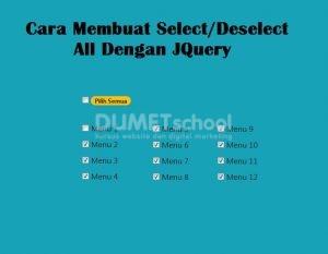 1-Membuat Select Deselect All Dengan JQuery