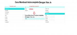 Cara Membuat Autocomplete Dengan VueJs