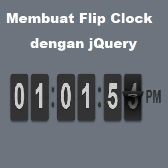 Cara Membuat Flip Clock Menggunakan FlipClock.js