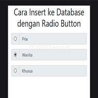 Cara Insert ke Database dengan Radio Button