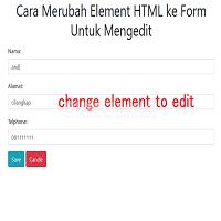 Cara Merubah Element HTML ke Form Untuk Mengedit