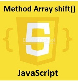 Cara Menggunakan Method Array shift() Di JavaScript