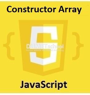 Cara Menggunakan Constructor Array prototype Di JavaScript