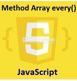 Cara Menggunakan Method Array every() Di JavaScript