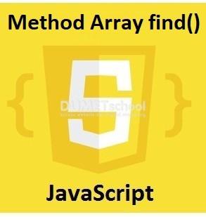Cara Menggunakan Method Array find() Di JavaScript